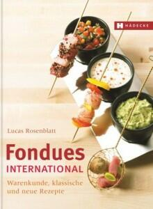 Rosenblatt L.: Fondues international