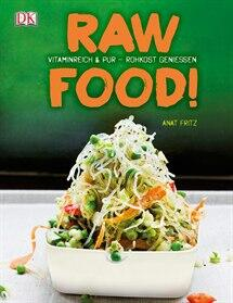 Fritz Anat: Raw Food!