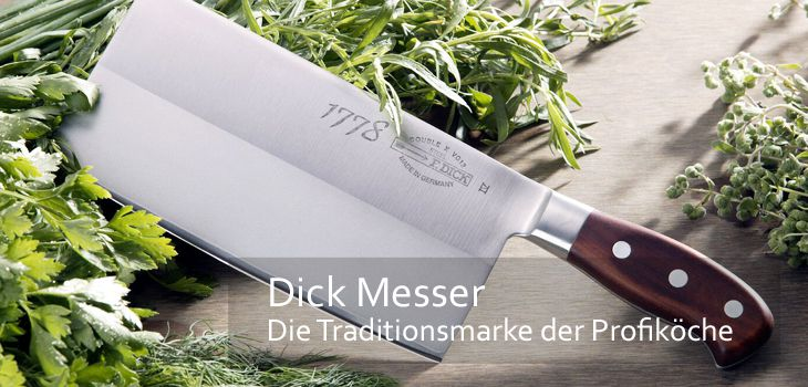 Dick Messer - Traditionsmarke der Profis