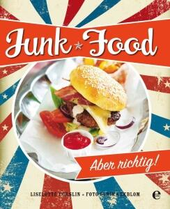 Forslin Liselotte: Junk Food